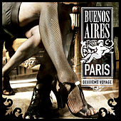 Play & Download Buenos Aires - Paris (Deuxieme Voyage) - Vol. 2 (Digital Only) by Various Artists | Napster