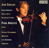 Sibelius: Violin Concerto; Karelia Suite; Belshazzar's Feast by Various Artists