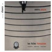 Play & Download Les Folies Françaises by Cédric Pescia   Napster