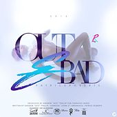 Play & Download Out & Bad by Patrice Roberts | Napster