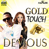 Gold Touch - Single by Devious
