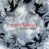 Play & Download Silent Night by Tony Sarno | Napster