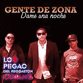 Play & Download Dame una noche by Gente De Zona | Napster