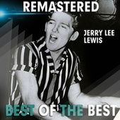 Play & Download Best of the Best by Jerry Lee Lewis | Napster