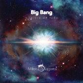 Big Bang o Início de Tudo by Milton