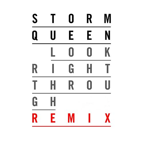 Play & Download Look Right Through (Element Z Remix) by Storm Queen | Napster