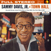 Play & Download Sammy Davis, Jr. At Town Hall by Sammy Davis, Jr. | Napster