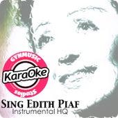 Sing Edith Piaf (Karaoke Version) by Gynmusic Studios
