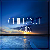 Play & Download Chillout 2016 by Various Artists | Napster