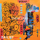 Play & Download Enemy Lines - Single by Bailiff | Napster