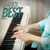 Play & Download Gospel's Best, Vol. 2 by Various Artists | Napster