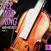 Play & Download Pee Wee King and His Best, Vol. 2 by Pee Wee King | Napster
