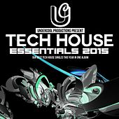 Play & Download Undercool Tech House Essentials 2015 - EP by Various Artists | Napster