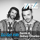 Play & Download Faze DJ Set #46: Santé & Sidney Charles by Various Artists | Napster