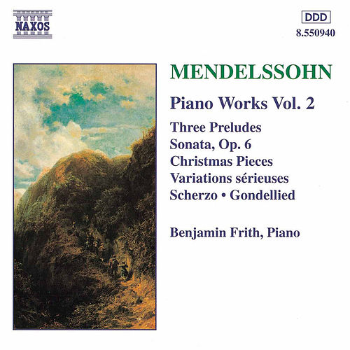 Play & Download Piano Works Vol. 2 by Felix Mendelssohn | Napster