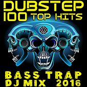 Dubstep 100 Top Hits Bass Trap DJ Mix 2016 by Various Artists