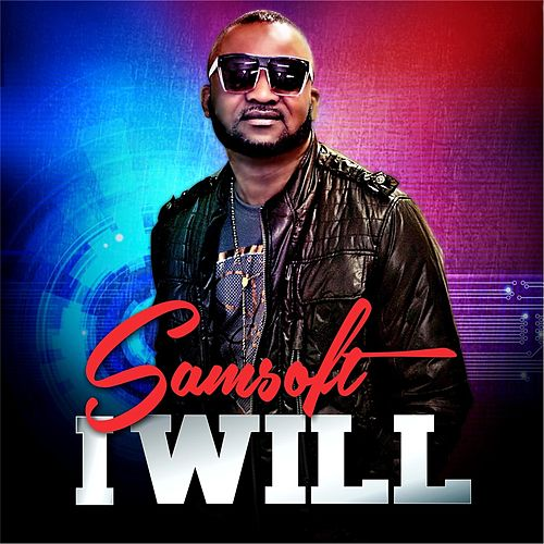 Play & Download I Will by Samsoft | Napster