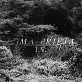 Play & Download I.V. by Loma Prieta | Napster