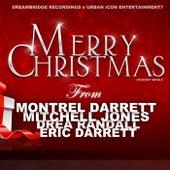 Merry Christmas by Montrel Darrett