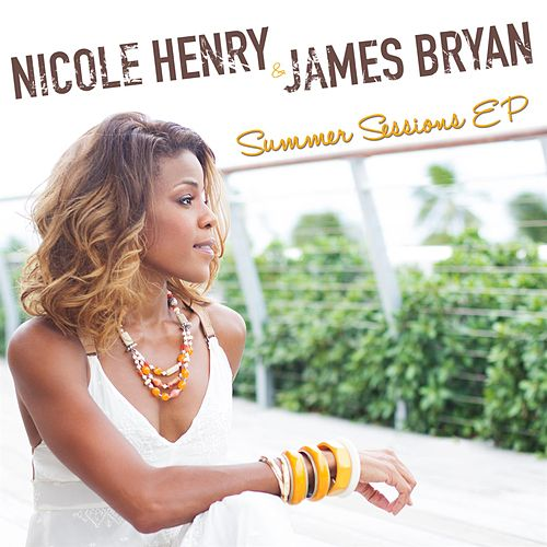 Play & Download Summer Sessions EP by Nicole Henry | Napster