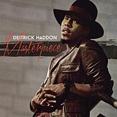 Play & Download Masterpiece by Deitrick Haddon | Napster