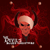 Play & Download The Devil's Blues Christmas by Various Artists | Napster