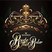 Play & Download Route The Ruler by Young Roddy | Napster