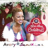 Play & Download Never Knew Christmas by Avery Sunshine | Napster
