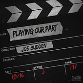 Play & Download Playing Our Part by Joe Budden | Napster