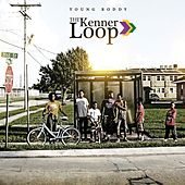 Play & Download The Kenner Loop by Young Roddy | Napster