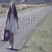 Play & Download Home by Chrysamande | Napster