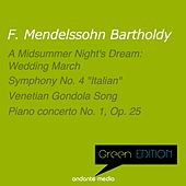 Green Edition - Mendelssohn: A Midsummer Night's Dream, Incidental Music: Wedding March by Various Artists