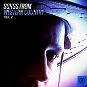 Play & Download Songs from Western Country, Vol. 2 by Various Artists | Napster