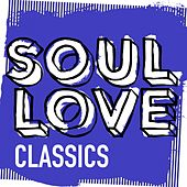 Play & Download Soul Love Classics - EP by Various Artists | Napster