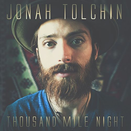 Play & Download Thousand Mile Night - Single by Jonah Tolchin | Napster