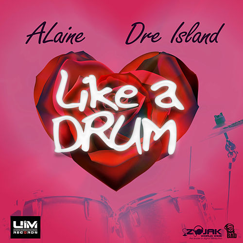 Play & Download Like a Drum - Single by Alaine | Napster