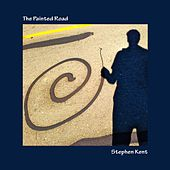 Play & Download The Painted Road by Stephen Kent | Napster
