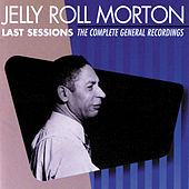 Last Sessions by Jelly Roll Morton