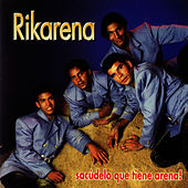 Play & Download Sacudelo Que Tiene Arena by Rikarena | Napster