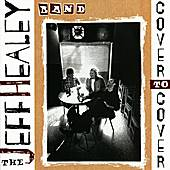 Play & Download Cover To Cover by Jeff Healey | Napster
