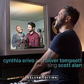 Cynthia Erivo & Oliver Tompsett Sing Scott Alan (Deluxe Edition) by Various Artists