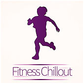 Play & Download Fitness Chillout – Natural Health, Gym, Cardo, Chill, Body Balancing, Fitness, Calorie Burner, Instructor Music, Motivation Music, Training by HEALTH | Napster
