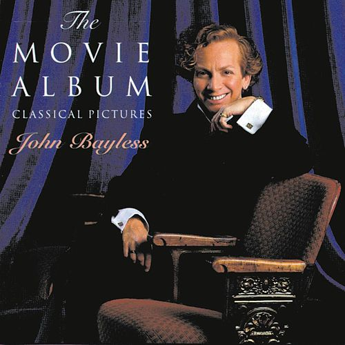 Play & Download The Movie Album: Classical Pictures by John Bayless | Napster