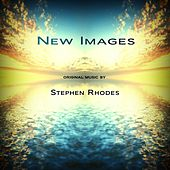 Play & Download New Images by Stephen Rhodes | Napster