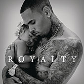 Play & Download Royalty (Deluxe Version) by Chris Brown | Napster