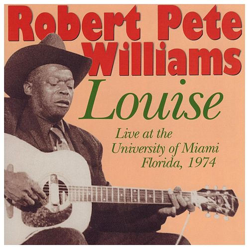 Louise by Robert Pete Williams