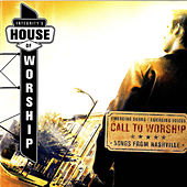 Play & Download House Of Worship: Call To Worship by Vineyard Worship | Napster