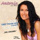 Play & Download 1000 Träume weit (Tornero) by Antonia Aus Tirol | Napster