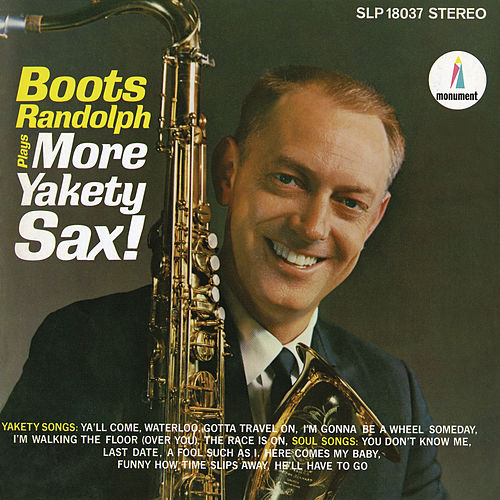 Play & Download Boots Randolph Plays More Yakety Sax by Boots Randolph | Napster
