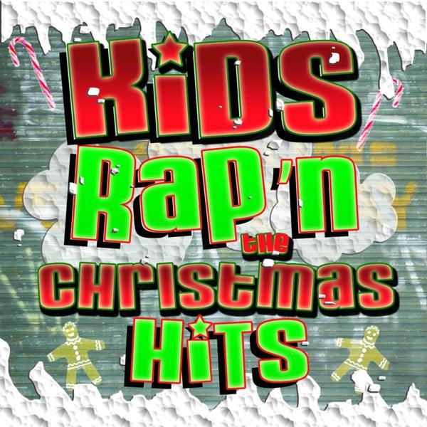 kids rap 39 n the christmas hits by kids sing 39 n. Black Bedroom Furniture Sets. Home Design Ideas